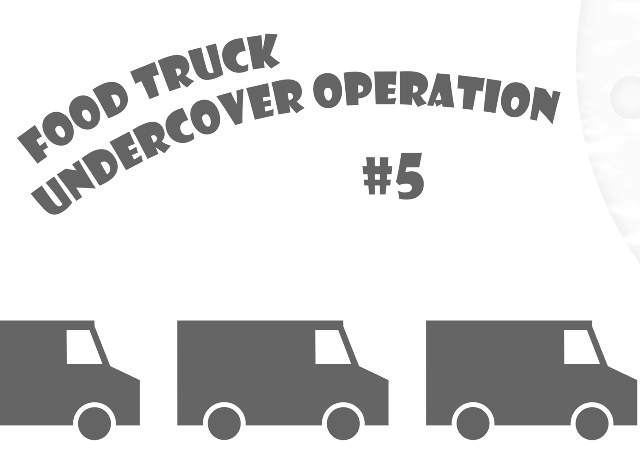 Food Truck Undercover 5