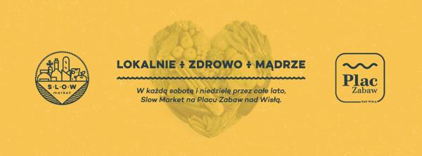 Źródło: Facebook / strona wydarzenia Slow Market Nad Wisłą