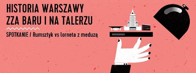 Historia Warszawy na talerzu (640x240)