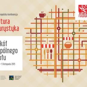 Konferencja Kultura i turystyka - wokół wspólnego stołu