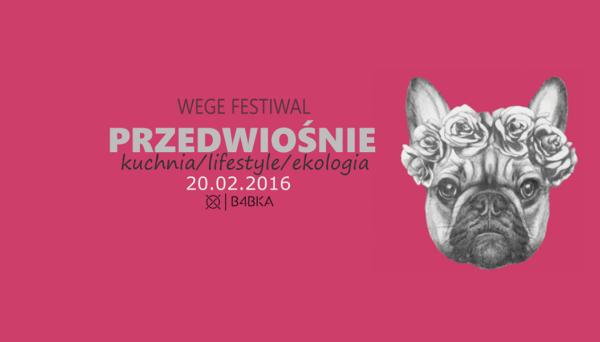 Wege_Festiwal_Przedwiosnie_fp_20160219