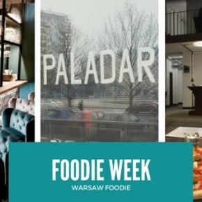 Foodie Week: Paladar, Plac Hallera i 8 Dzień Tygodnia