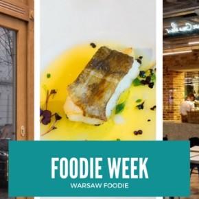 Foodie Week: Warszawski Sen, Cyderia i Skrei