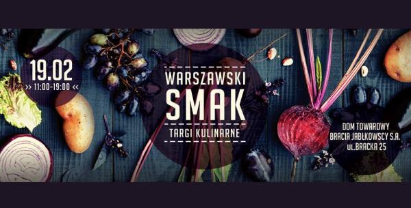 Źródło grafiki: Facebook / Strona wydarzenia Warszawski Smak targi kulinarne