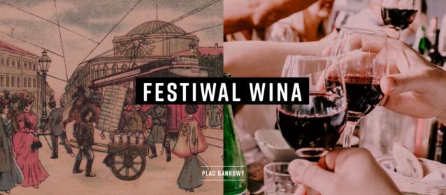 Bankowy Festiwal Wina