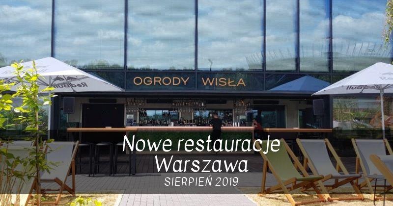 nowe restauracje Warszawa sierpień 2019